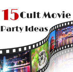 15 Cult Movie Party Ideas