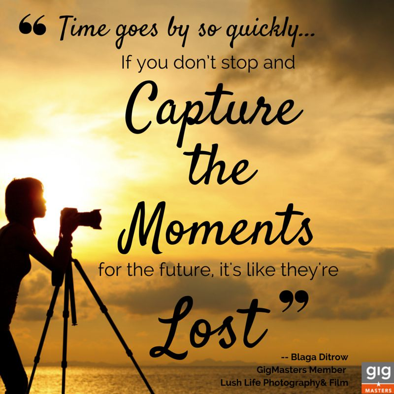 Capturing Moments Quotes 5