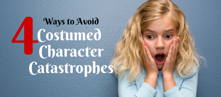 4 Ways to Avoid Costumed Character Catastrophes