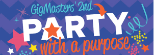 GigMasters' 2nd Party With A Purpose Contest!