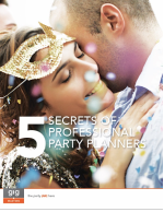5 Secrets of Professional Party Planners