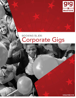 A Professional's Guide: Corporate Gigs