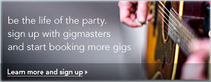 sign up with gigmasters and start booking more gigs